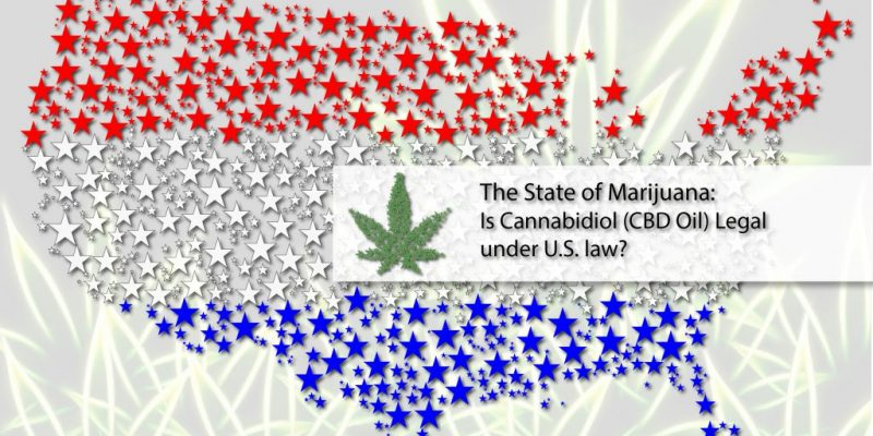 The State of Marijuana: Is Cannabidiol (CBD) Legal under U.S. Law?, CBD Medical Journal
